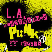 L.A. Underground Punk by Various Artists