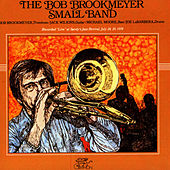 Live At Sandy's Jazz Revival, July 28, 29, 1978 by Bob Brookmeyer