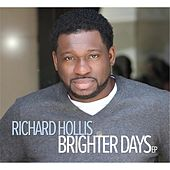 Brighter Days EP by Richard Hollis