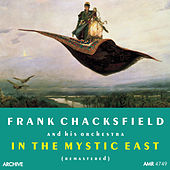 In the Mystic East by Frank Chacksfield