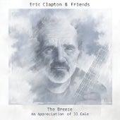The Breeze: An Appreciation Of JJ Cale von Eric Clapton