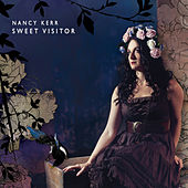 Sweet Visitor by Nancy Kerr