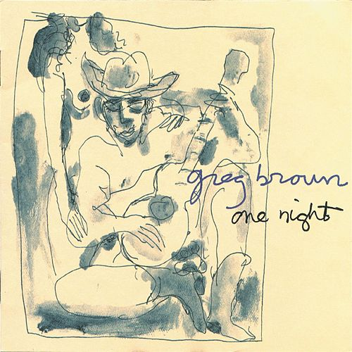 One Night by Greg Brown