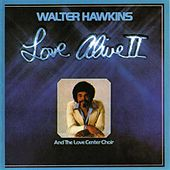 Love Alive 2 by Walter Hawkins & the Hawkins Family