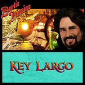 Key Largo by Bertie Higgins