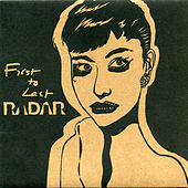 First To Last by Radar