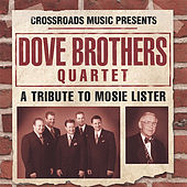 A Tribute To Mosie Lister by The Dove Brothers