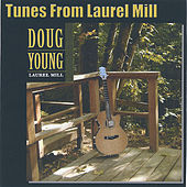 Tunes From Laurel Mill by Doug Young