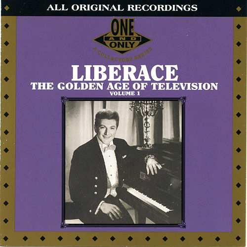 The Golden Age Of Television by Liberace