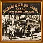 Live from the Armadillo World Headquarters 1973 & the Capitol Theatre 1975 by Commander Cody