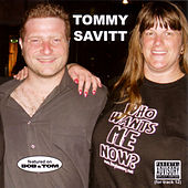 Who Wants Me Now by Tommy Savitt