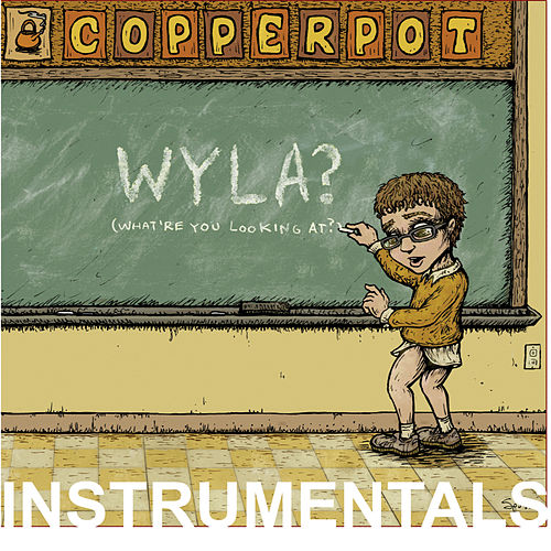 WYLA? Instrumentals by Copperpot