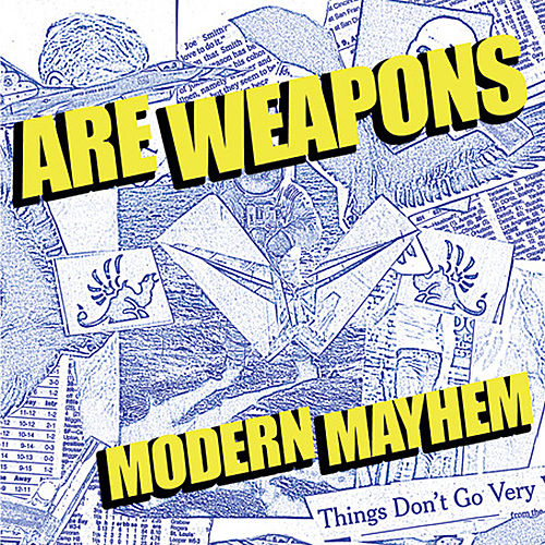 Modern Mayhem by A.R.E. Weapons