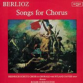 Berlioz: Songs for Chorus by Various Artists