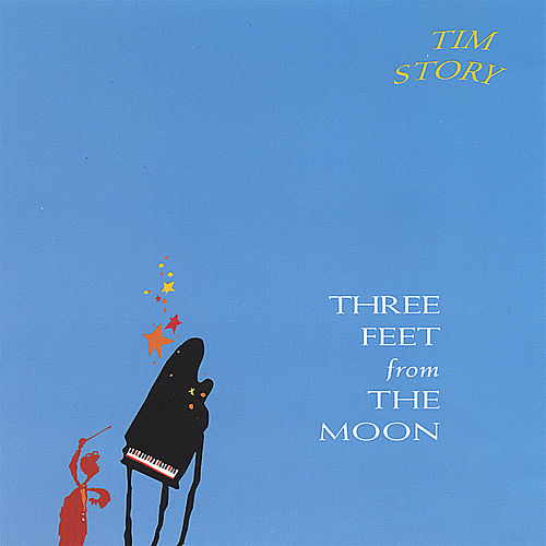 Three Feet From the Moon by Tim Story