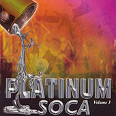 Platinum Soca Vol. 3 by Peter Ram
