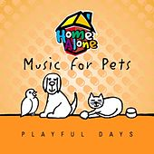 Music For Pets - Playful Days by Music For Pets Band