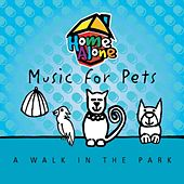 Music For Pets - A Walk In The Park by Music For Pets Band