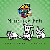 Music For Pets - Secret Garden by Music For Pets Band