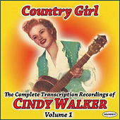 Country Girl: The Complete TranscriptionRecordings of Cindy Walker Vol. 1 by Cindy Walker
