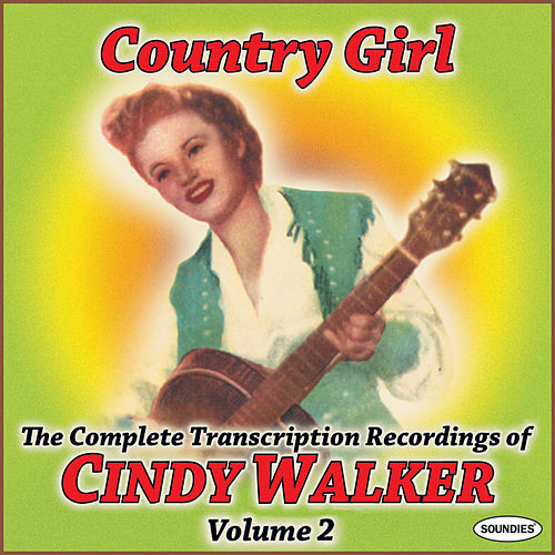 Country Girl: The Complete Transcription Recordings of Cindy Walker Vol. 2 by Cindy Walker