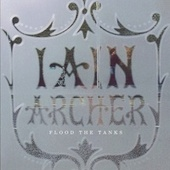 Flood The Tanks by Iain Archer