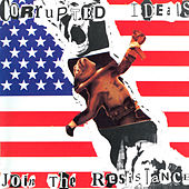 Join the Resistance by Corrupted Ideals
