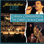 Shakin' the House by Carman