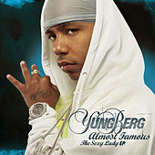 Almost Famous (The Sexy Lady Ep) by Yung Berg