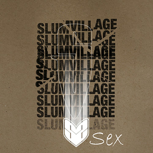 Sex by Slum Village
