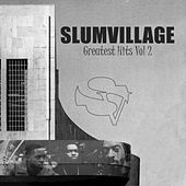 Slum Village Greatest Hits Vol. 2 by Slum Village