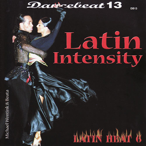 Dancebeat 13: Latin Intensity by Tony Evans