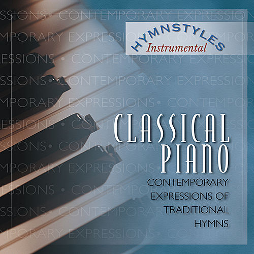 Hymn Styles - Classical Piano by The London Fox Players