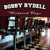 Wildwood Days by Bobby Rydell