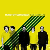 This Is For Real by Motion City Soundtrack