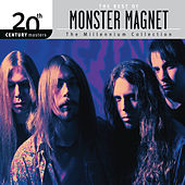 The Best Of Monster Magnet 20th Century Masters The Millennium Collection by Monster Magnet