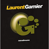 Astral Dreams by Laurent Garnier