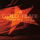 Drop The Bomb by Goldblade