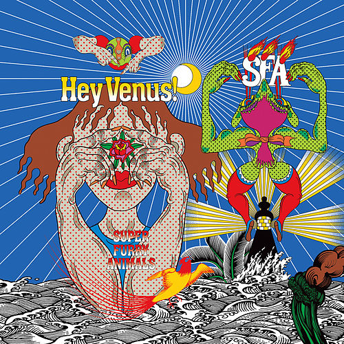 Hey Venus! by Super Furry Animals