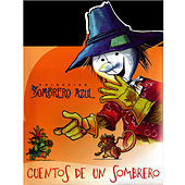 Colección Sombrero Azul. Cuentos De Un Sombrero (Cuban Children Stories) by Unspecified