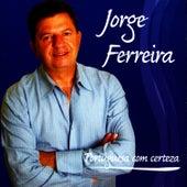 Portuguesa com Certeza by Jorge Ferreira