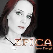 Never Enough by Epica