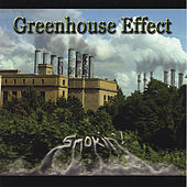 Smokin'! by Greenhouse Effect