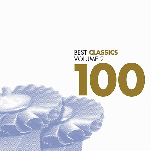 100 Best Classics Two by Various Artists