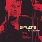 Songs Of The Summer by Geoff Gascoyne