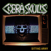 Sitting Army by Cobra Skulls