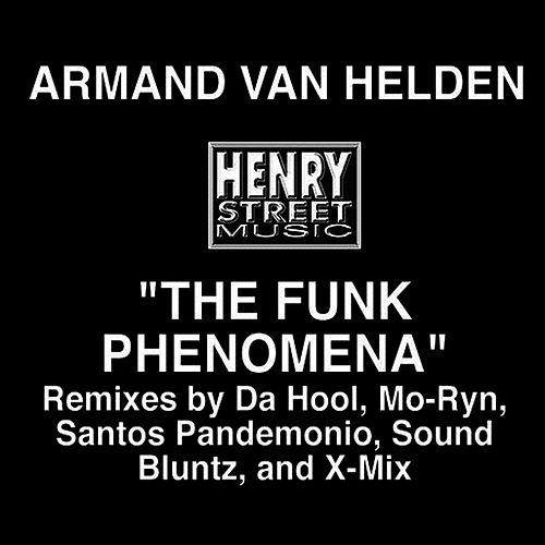 The Funk Phenomena von Armand Van Helden