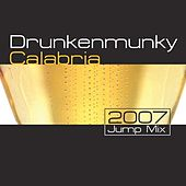 Calabria - 2007 Jump Mix by Drunkenmunky