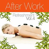After Work Refreshment Vol.4 by Various Artists