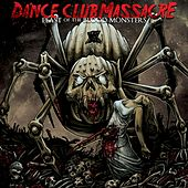 Feast of the Blood Monsters by Dance Club Massacre